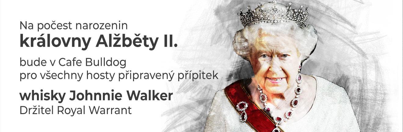 Cafe Bulldog - narozeniny královny Alžběty II.